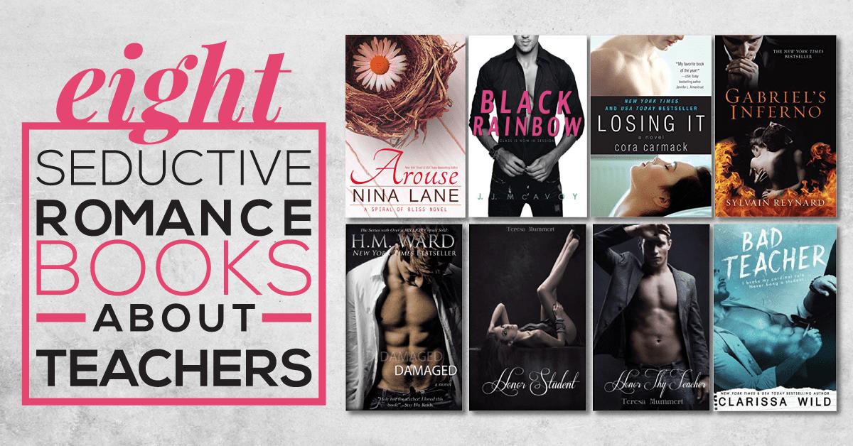 8 Seductive Romance Books About Teachers