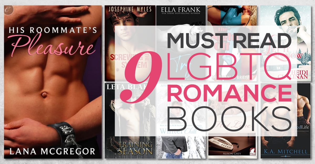 9 Must Read LGBTQ Romance Books