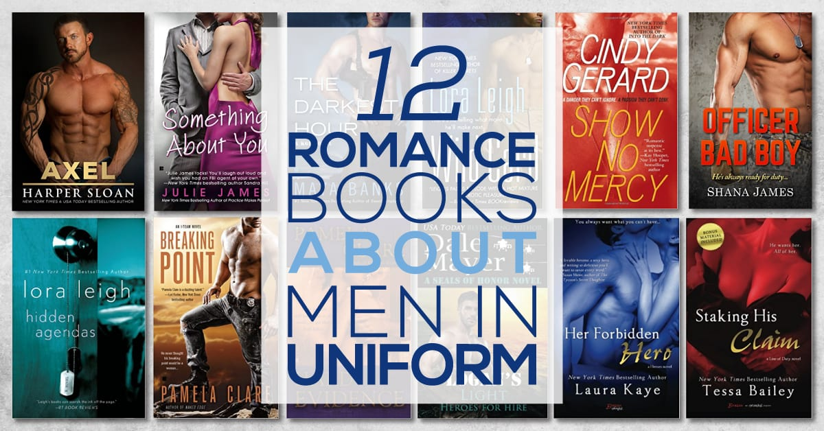 12 Romance Books About Men In Uniform