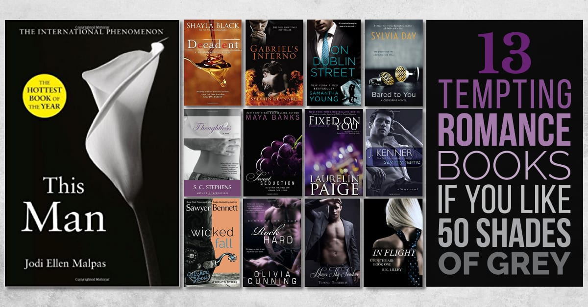 13 Tempting Romance Books If You Like 50 Shades Of Grey