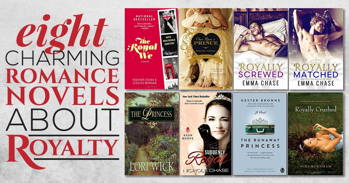 8 Charming Romance Novels About Royalty