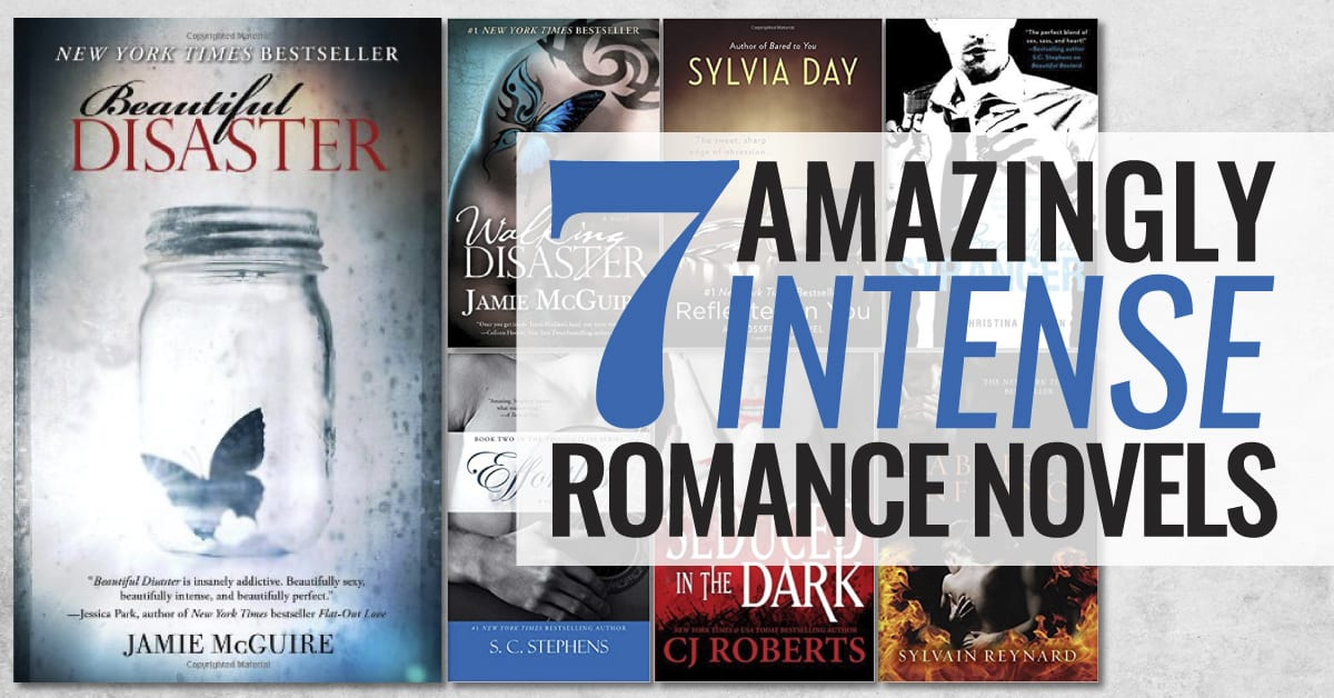 7 Amazingly Intense Romance Novels