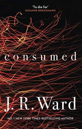 jr ward books: consumed