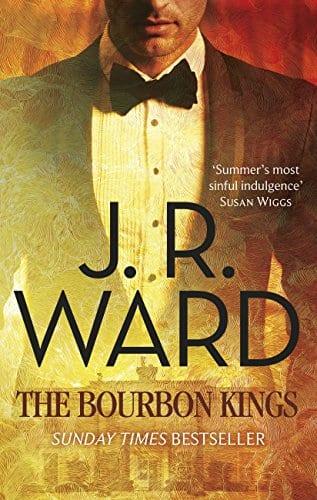 jr ward books: bourbon kings