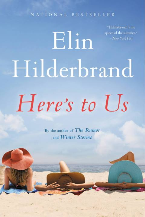 books by elin hilderbrand: here's to us
