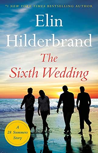 books by elin hilderbrand: the sixth wedding