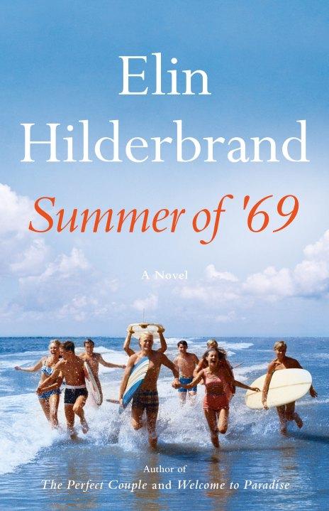 books by elin hilderbrand: summer of '69