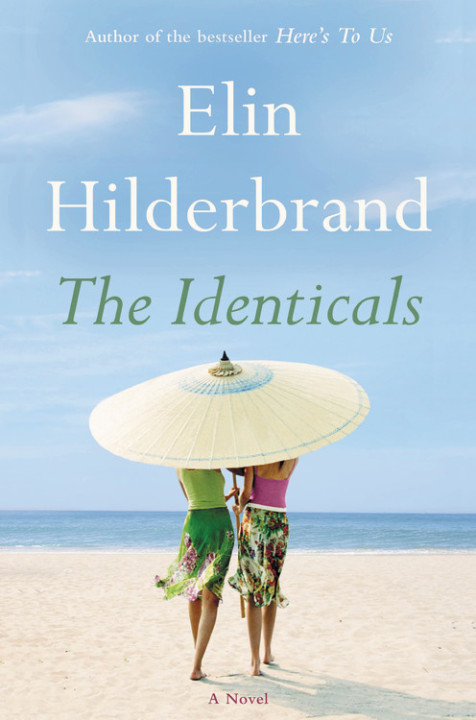 books by elin hilderbrand: the identicals