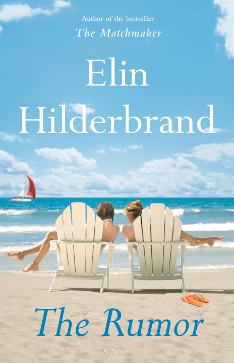 books by elin hilderbrand:  the rumour
