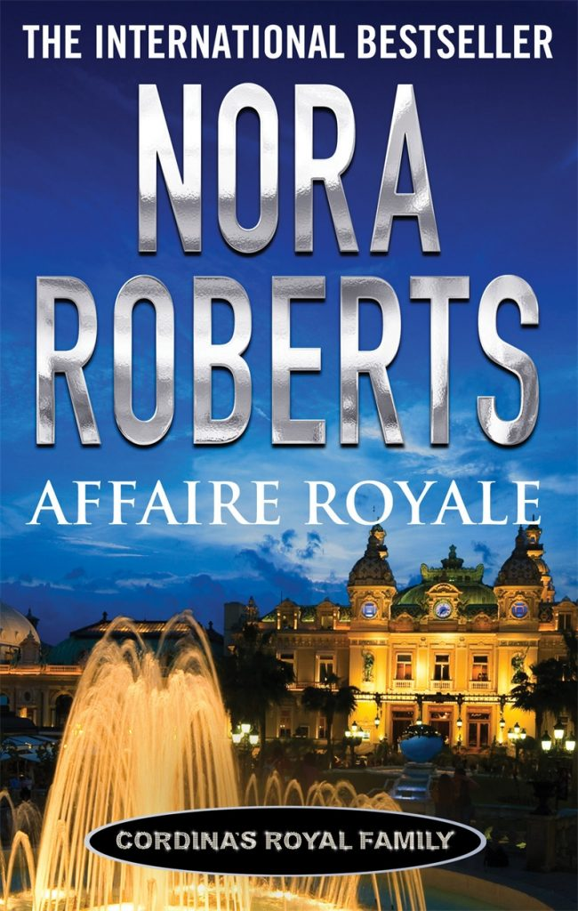 nora roberts series: affaire royale