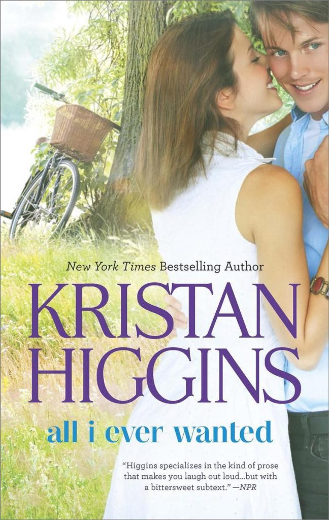 kristan higgins: all I ever wanted