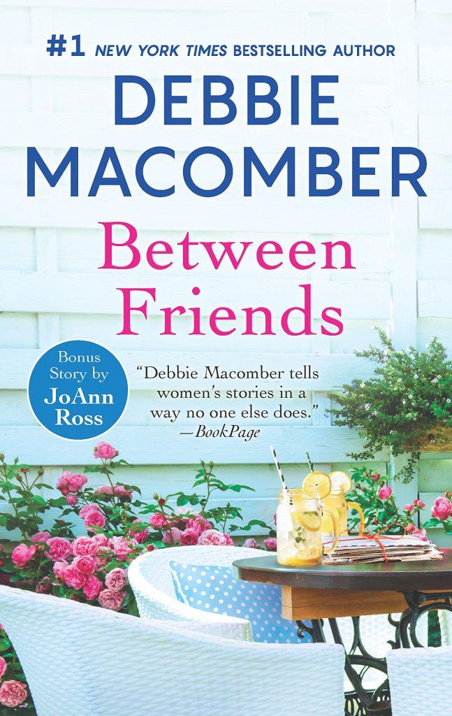 debbie macomber books: between friends