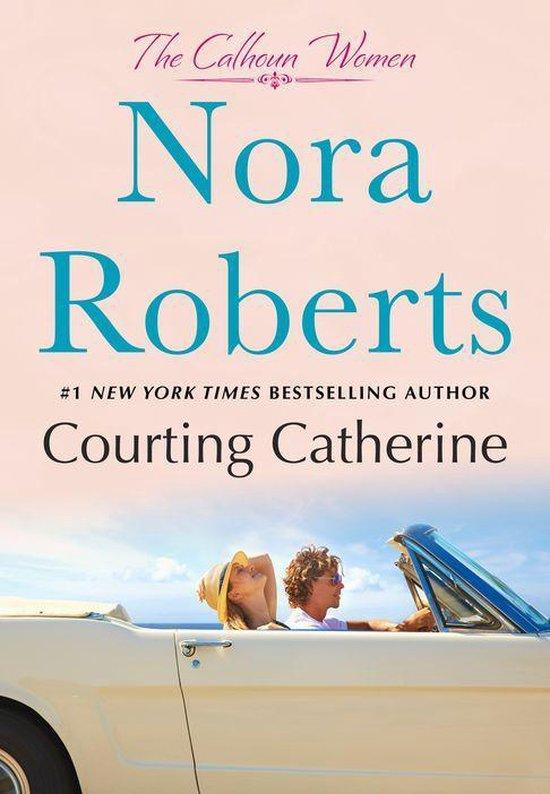 nora roberts series: courting catherine