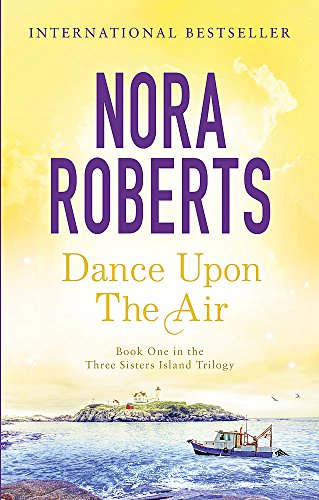 nora roberts series: dance upon the air
