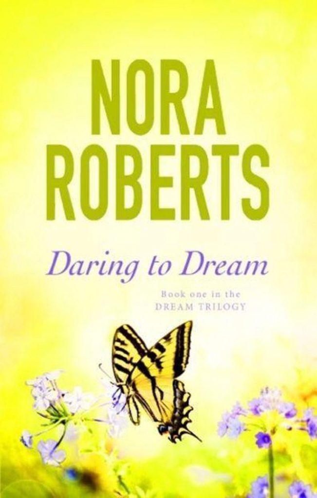 nora roberts series: daring to dream
