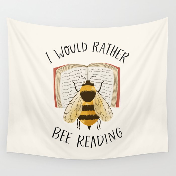 wall art deco: i would rather bee reading