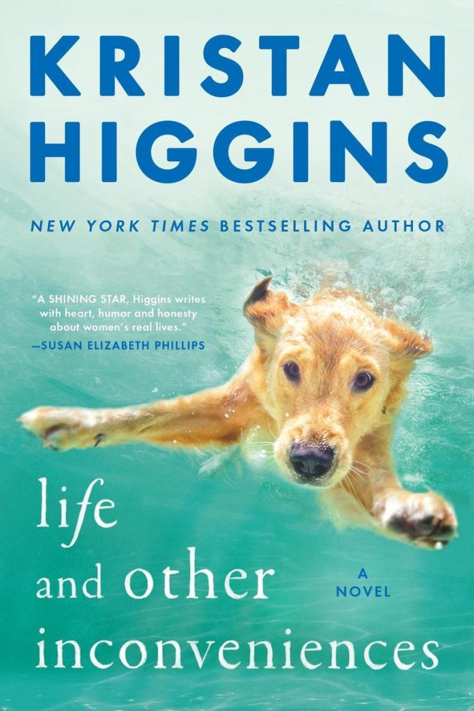 kristan higgins: life and other inconveniences