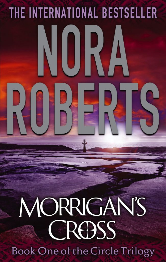 nora roberts series: morrigan's cross
