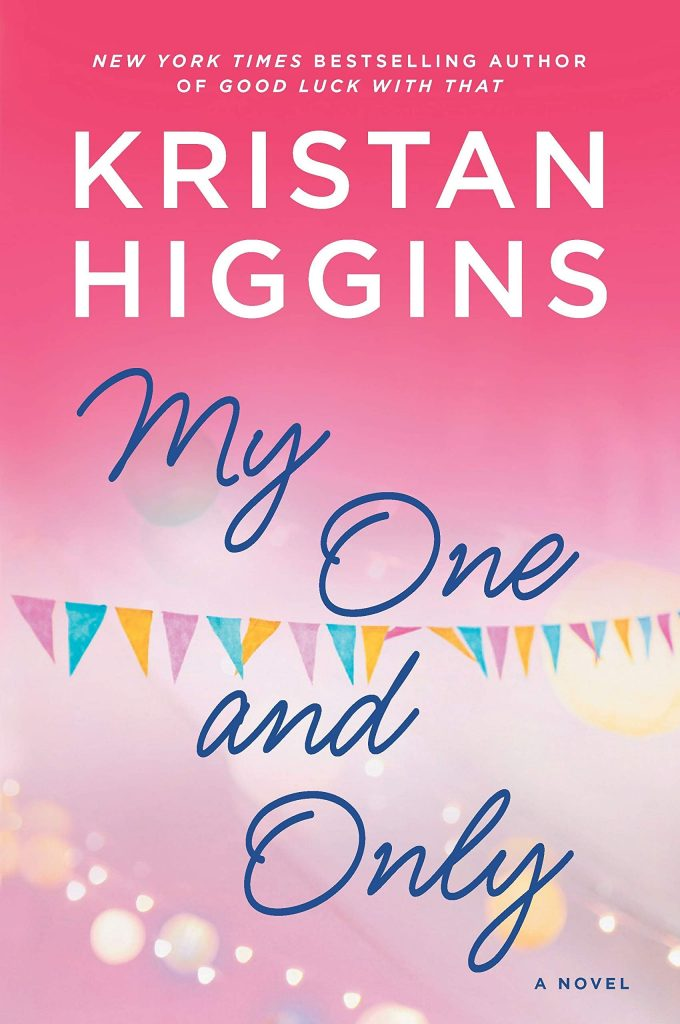 kristan higgins: my one and only