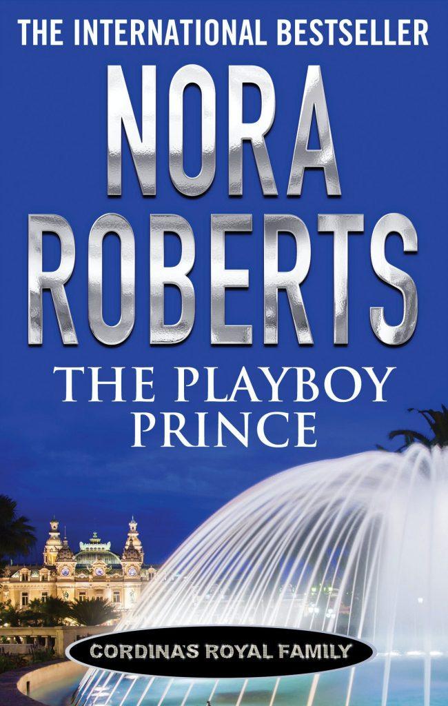 nora roberts series: the playboy prince