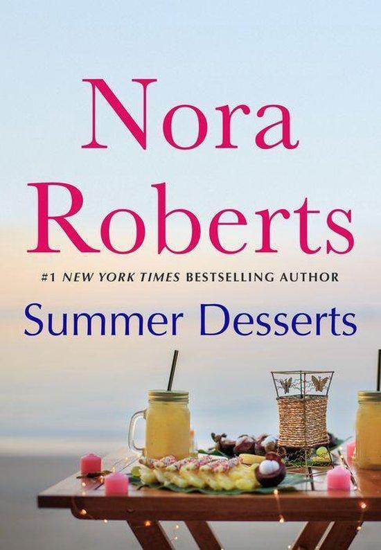 nora roberts series: summer desserts