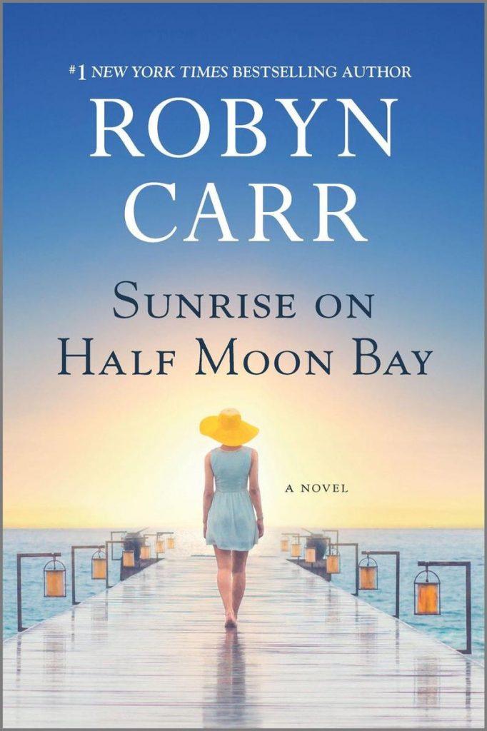 robyn carr books: sunrise on half moon bay