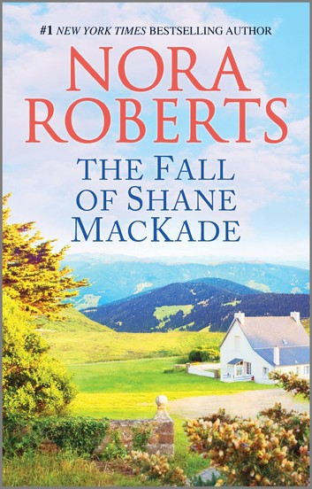 nora roberts series: the fall of shane mackade