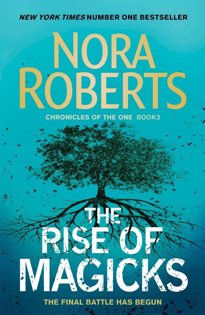 nora roberts series: the rise of magicks