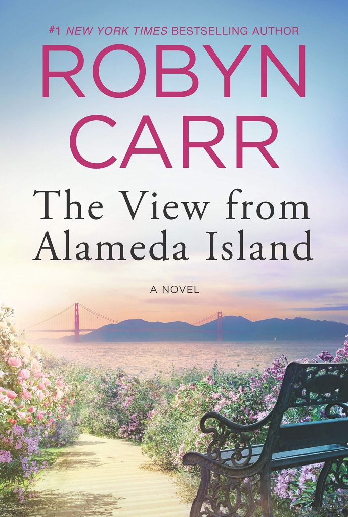robyn carr books: the view from alameda island