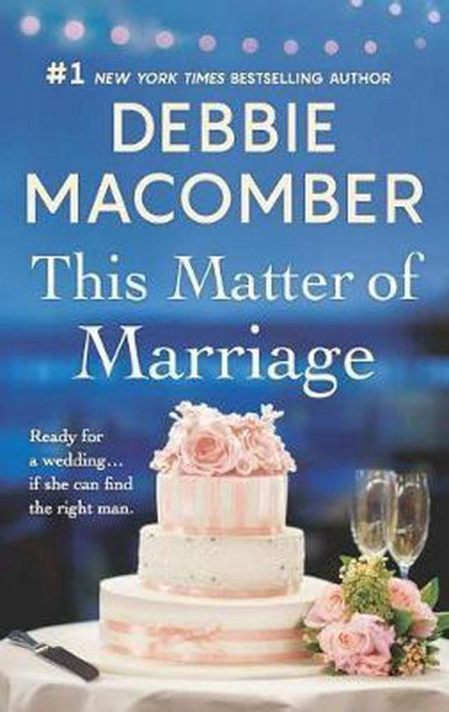 debbie macomber books: this matter of marriage