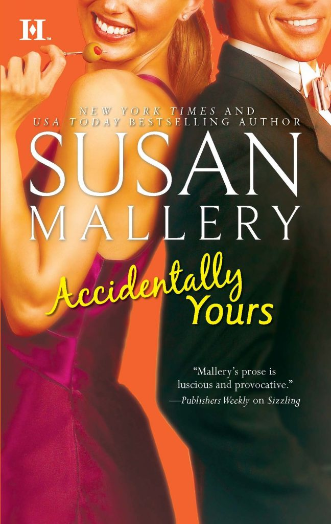 susan mallery books: accidentally yours