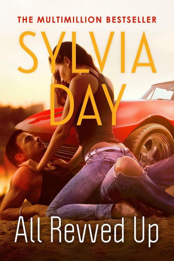 sylvia day: all revved up