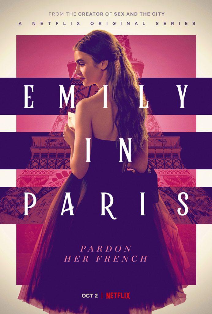romance shows on netflix: emily in paris